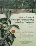 Efficient Nitrogen Fetilizer Use in Walnut Orchards #21623 $10.00